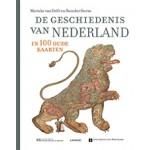 De geschiedenis van Nederland in 100 oude kaarten | Marieke van Delft, Reinder Storm, Peter van der Krogt, Marleen Smit, Bram Vannieuwenhuyze, Huibert Crijns | 9789401459075