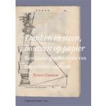 Denken in steen, bouwen op papier Een kleine geschiedenis van het architectuurboek   Jeroen Goudeau   9789460042775   Vantilt