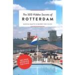 The 500 Hidden Secrets of Rotterdam | Saskia Naafs, Guido van Eijck | 9789460581786