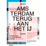 Amsterdam, terug aan het IJ   Kees van Ruyven, Hans van der Made, Anne Schram   9789461054432