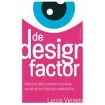 De designfactor waarom alles onweerstaanbaar wordt als het mooi en makkelijk is Lucas Verwey   Haystack   9789461261915