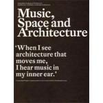 Music, Space and Architecture | Klaas de Jong, Aart Oxenaar, Machiel Spaan | 9789461400055
