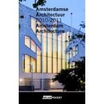 Amsterdam Architecture - Amsterdamse Architectuur 2010-2011. ARCAM POCKET 24