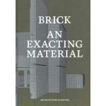 BRICK. An Exacting Material | Jan Peter Wingender, Joost Grootens (design) | 9789461400277 | Architectura & Natura