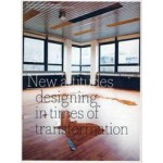 New Attitudes. Designing in Times of Transformation | Mark Hendriks, Ed van Hinte, Jan van Grunsven | 9789461400291