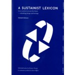 A SUSTAINIST LEXICON. Seven Entries to Recast the Future | Michiel Schwarz | 9789461400529 | Architectura & Natura