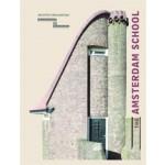 The Amsterdam School | Walter Herfst, Ricky Rijkenberg | 9789461400567 | Architectura & Natura