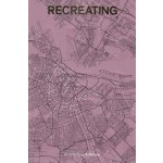 RECREATING AMSTERDAM | Fred Feddes | 9789461400581 | NAi Booksellers