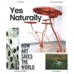 Yes Naturally. How Art SAves the World | Ine Gevers | 9789462080638 | Niet Normaal, nai010
