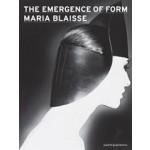 The Emergence of Form. Maria Blaisse   Claire van Putten   9789462080737
