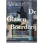 De glazen boerderij. Biografie van een gebouw   Gerard Buenen, Winy Maas   9789462080874
