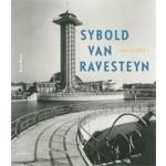 Sybold van Ravesteyn. Architect | Kees Rouw | 9789462081185 | nai010