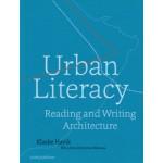 Urban Literacy. Reading and Writing Architecture | Klaske Havik | 9789462081215