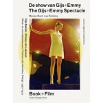The Gijs + Emmy Spectacle. Fashion and Jewelry Design by Gijs Bakker and Emmy van Leersum, 1967-1972 | Marjan Boot, Lex Reitsma | 9789462081239