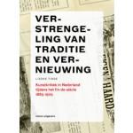 Verstrengeling van traditie en vernieuwing. Kunstkritiek in Nederland tijdens het fin de siècle 1885-1905 | Lieske Tibbe | 9789462081321