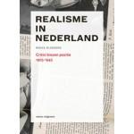 Realisme in Nederland. Critici kiezen positie 1925-1945   Mieke Rijnders   9789462081345   nai010