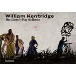 William Kentridge. More Sweetly Play the Dance   Jaap Guldemond, William Kentridge, Marente Bloemheuvel   9789462082137