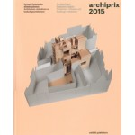 Archiprix 2015. The Best Dutch Graduation Projects | Henk van der Veen | 9789462082175
