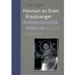 Herman en Evert Kraaijvanger. Architectonische noblesse | Ida Jager | 9789462082366