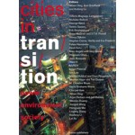 cities in transition. power, environment, society | Wowo Ding, Arie Graafland, Andong Lu | 9789462082434 | nai010