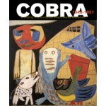 COBRA. A History of a European Avant-Garde Movement 1948-1951 | Willemijn Stokvis | 9789462082663 | nai010