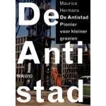 De Antistad. Pionier van kleiner groeien - ebook   Maurice Hermans   9789462082854   nai010
