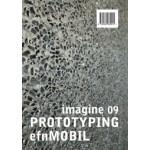 PROTOTYPING efn MOBILE. Imagine 09 - ebook | Ulrich Knaack, Tillman Klein, Marcel Bilow | 9789462082922 | NAi010