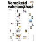 Verankerd vakmanschap. 50 jaar Rotterdamse Academie van Bouwkunst | Jan Duursma, Wijnand Galema | 9789462083059