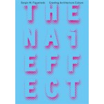 The NAi Effect. Creating Architecture Culture | Sergio M. Figueiredo | 9789462083073 | NAi Booksellers