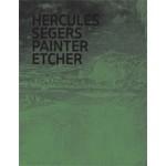 HERCULES SEGERS. PAINTER ETCHER. The plate volume   Huigen Leeflang, Pieter Roelofs   9789462083400