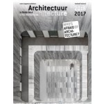 Architecture in the Netherlands. Yearbook 2016/2017 | Kirsten Hannema, Robert-Jan de Kort, Lara Schrijver | 9789462083530