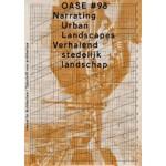 OASE 98. Narrating Urban Landscapes - ebook | 9789462083691