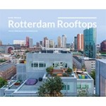 Rotterdam Rooftops, Resilience to a higher level | Ester Wienese | 9789082861006