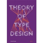 Theory of Type Design | Gerard Unger | 9789462084407