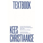 Kees Christiaanse Textbook. Collected Texts on the Built Environment 1990-2018 | Kees Christiaanse, Jessica Bridger | 9789462084421