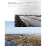 Objective Netherlands. Changing Landscape 1974-2017 | Reinjan Mulder, Cleo Wächter, Merel Bem, Henk Baas, Berno Strootman, Peter Delpeut, Ludo van Halem | 9789462084643