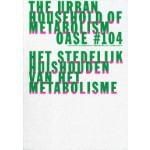 OASE 104. The Urban Household Practice of Metabolism | David Peleman, Bruno Notteboom, Michiel Dehaene | 9789462085176 | OASE journal