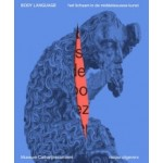 Body Language. Het Lichaam in de middeleeuwse Kunst   Wendelien van Welie-Vink   9789462085985   nai010, Museum Catharijneconvent