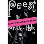 Feest, Ed van der Elsken   Mattie Boom, Hans Rooseboom   9789462086067   nai010, Rijksmuseum, Nederlands Fotomuseum
