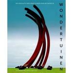 WONDERTUINEN. De mooiste beeldentuinen van de wereld | Gijs van Tuijl, Paul Kramer (fotografie) | 9789462621091