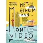 Het geheim van Montevideo. Een spannend avontuur in en rondom een wolkenkrabber in Rotterdam | Hanneke Hollander | 9789462630222