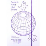 Search Find Like Share. Perspectives in visual storytelling | Graphic Design Festival Breda | 9789490888022