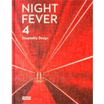 NIGHT FEVER 4. Hospitality Design | Carmel McNamara, Jane Szita | 9789491727160