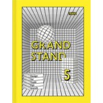 GRAND STAND 5. Design for Trade Fair Stands | Jeanne Tan | 9789491727559 | NAi Booksellers