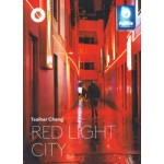 Red Light City | Tsaiher Cheng | 9789492058058 | The Architecture Observer