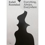 Rafaël Rozendaal. Everything, Always, Everywhere | Marvin Jordan, Kodama Kanazawa, Christiane Paul, Margriet Schavemaker | 9789492095305