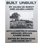 BUILT UNBUILT | Julien De Smedt, Julien Lanoo | 9789492311139