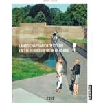 Landscape Architecture and Urban Design in The Netherlands Yearbook 2016 | Mark Hendriks, Martine Bakker, Marieke Berkers, Marc Nolden, Anne Seghers, Rob van der Bijl | 9789492474049