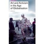 Art and Activism in the Age of Globalisation. Reflect 8   Lieven De Cauter, Ruben De Roo, Karel Vanhaesebrouck   9789056627799