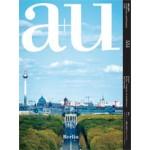 a+u 551 16:08 Berlin Contexts of Architecture and Cityscape   a+u magazine